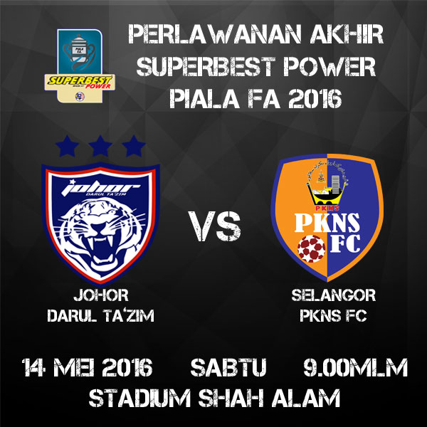 Tiket Final Piala FA 2016 - JDT vs PKNS