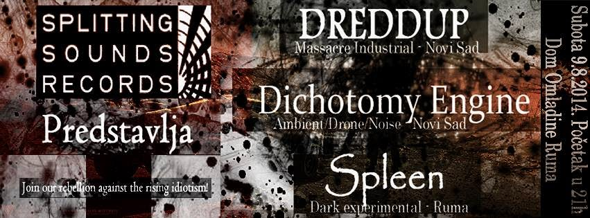 Spleen, Dichotomy Engine, Dreddup gig in Ruma