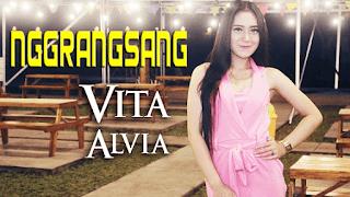 Lirik Lagu Vita Alvia - Nggrangsang