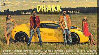 Dhaak Lyrics - Aardee | Banka Song
