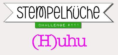 https://stempelkueche-challenge.blogspot.com/2019/01/stempelkuche-challenge-111-h-uhu.html