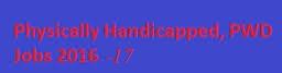 Handicapped sarkari Naukri 2017-18 PH Vacancy -Upcoming Recruitment
