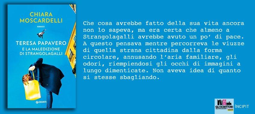 Teresa Papavero e la maledizione di Strangolagalli, di Chiara Moscardelli: incipit