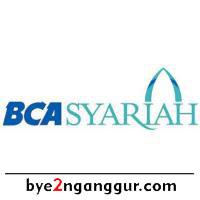Lowongan Kerja Bank BCA Syariah 2018