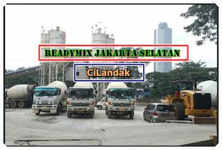 Readymix Cilandak Jakarta Selatan