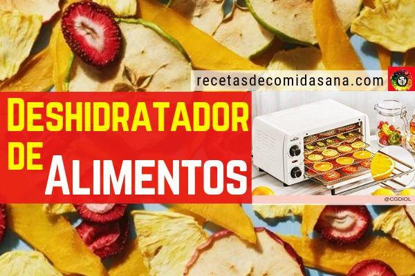 El mejor deshidratador de alimentos es aquel que se adapta a tus necesidades