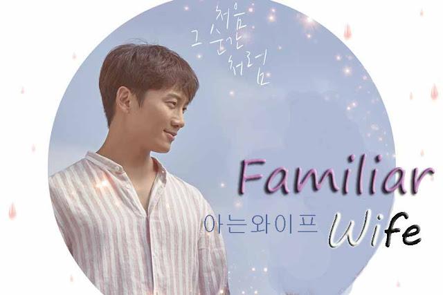 Drama Korea Familiar Wife