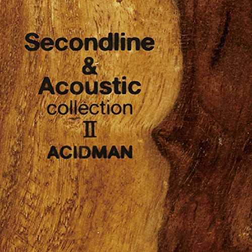 [Album] Acidman – Second Line & Acoustic Collection II (2015.11.18/MP3/RAR)