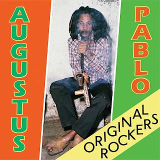 Orignial_Rockers-Augustus_Pablo.jpg