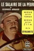 Georges Arnaud Le salaire de la peur Ed. Le livre de poche