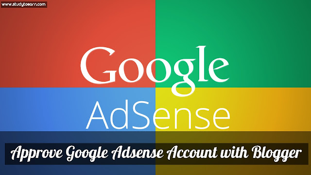 Approve Google Adsense Account with Blogger