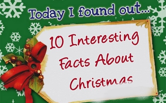 Interesting Facts About Christmas.Christmas Blog 10 Interesting Christmas Facts