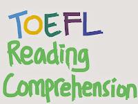 Contoh Soal Tes TOEFL Reading Comprehension Contoh Soal Tes TOEFL Reading Comprehension Lengkap Dengan Kunci Jawaban