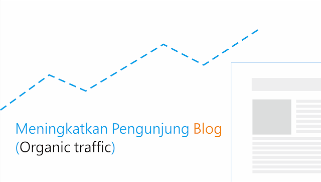 cara meningkatkan visitor blog