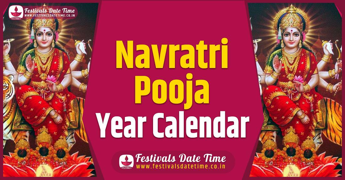 Navratri Pooja Year Calendar, Navratri Pooja Schedule