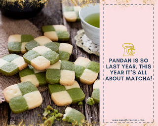 6. PANDAN IS SO LAST YEAR, THIS YEAR IT'S ALL ABOUT MATCHA!