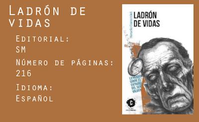 Ladrón de Vidas. Editorial SM. 216 páginas. Español.
