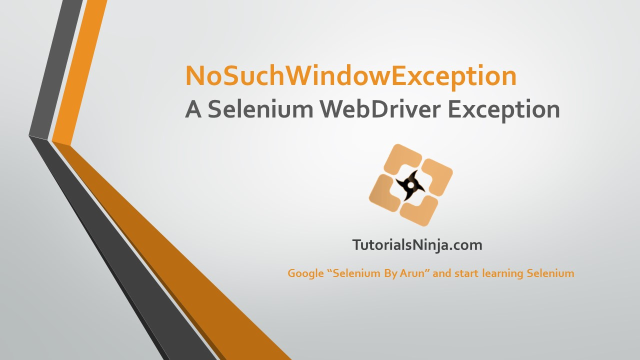 Selenium-By-Arun: NoSuchWindowException WebDriver Exception