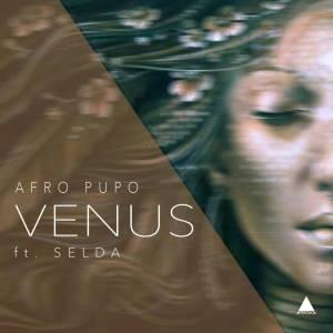 Afro Pupo – Venus (feat. Selda) 2019