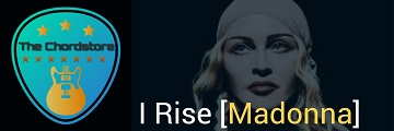 I RISE Guitar Chords Accurate | [Madonna]