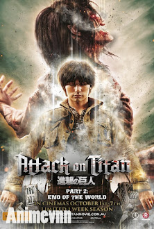Attack on Titan Live-Action 2 - Attack on Titan: End of the World (Live-action Part 2) (2015) 2015 Poster