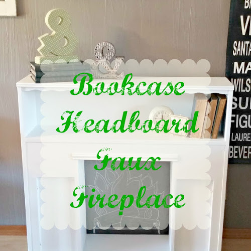 DIY Faux Fireplace Headboard Makeover