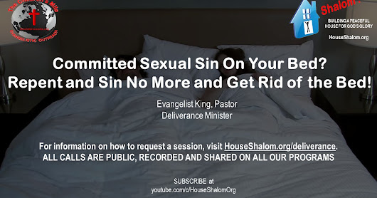 Committed Sexual Sin On Your Bed? Repent and Sin No More and Get Rid of the Bed!