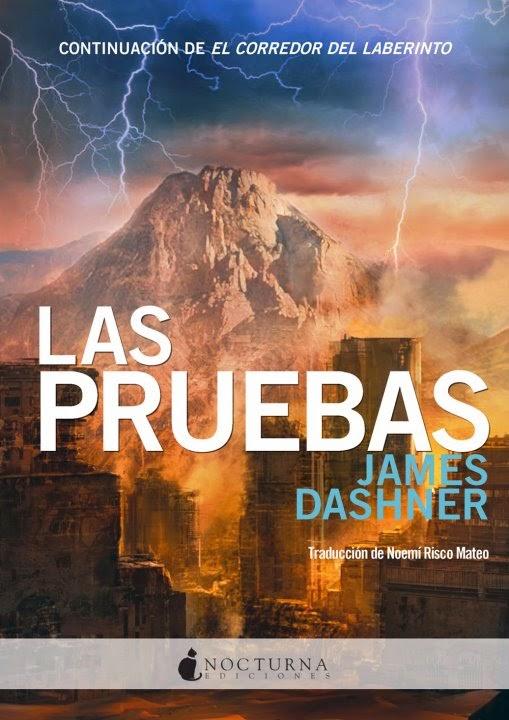 El Corredor Del Laberinto II: Las Pruebas, de James Dashner