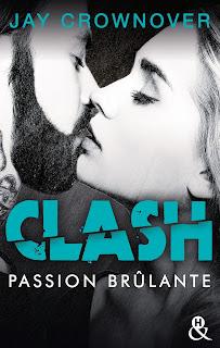Clash - Tome 1 : Passion brûlante