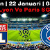 Agen Bola Terpercaya - Prediksi Lyon vs PSG 22 Januari 2018