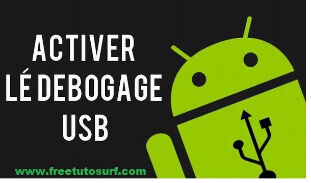 Activer Le debogage usb