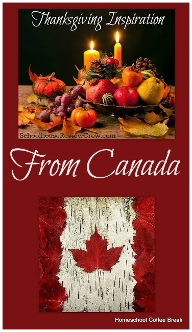 Thanksgiving Inspiration From Canada on Homeschool Coffee Break @ kympossibleblog.blogspot.com #Thanksgiving #Canada
