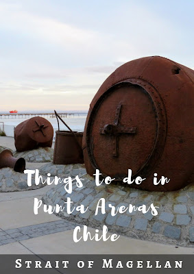 Things to Do in Punta Arenas, Chile Plus Bonus Pictures of the Strait of Magellan