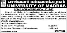 UNIVERSITY OF MADRAS | PG, M.PHIL, ADMISSION NOTIFICATION 2016-2017 LAST DATE 15.6.2016