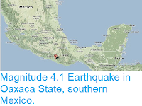 https://sciencythoughts.blogspot.com/2013/10/magnitude-41-earthquake-in-oaxaca-state.html