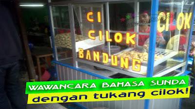 Contoh Wawancara Bahasa Sunda Dengan Pedagang Makanan Cilok