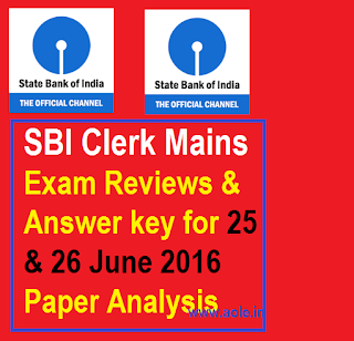 SBI Clerk 25th June 2016 Reviews, Answers, Questions