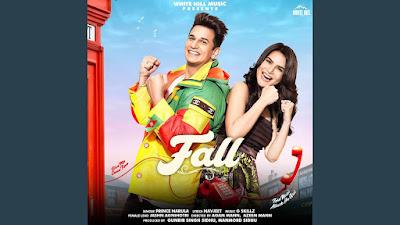 Fall Lyrics - Prince Narula | Fall Lyrics penned by Navjeet. Ek kudi mili tall niri lagdi si doll kehndi jatta tere pyaar vich fall ho gayi