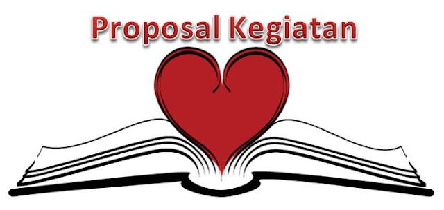 Contoh Proposal Kegiatan Berbagai Acara Lengkap