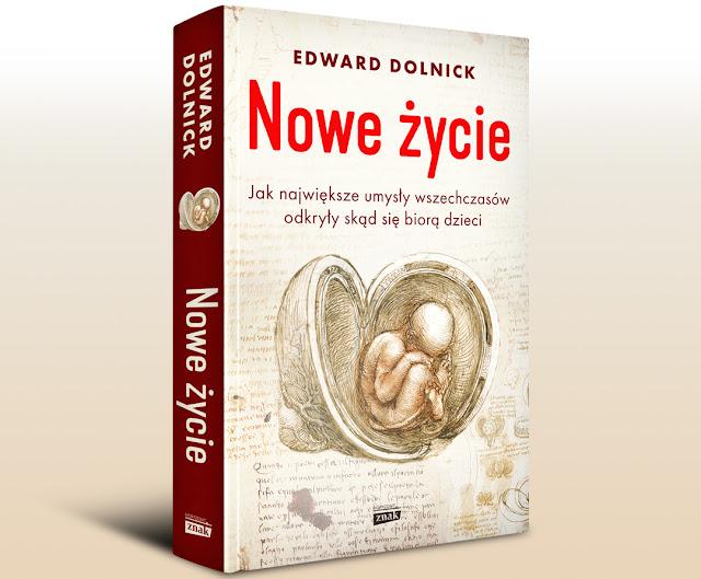 Edward Dolnick Nowe Życie