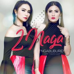 2Naga - Ngabuburid Mp3