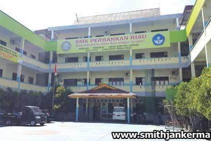 Lowongan Kerja Pekanbaru : SMK Perbankan Riau Januari 2018