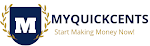 MyQuickCents: Start Making Money now!