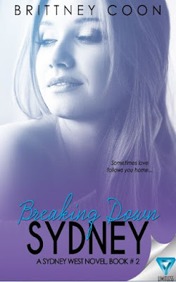 BREAKING DOWN SYDNEY by Brittney Coon #CoverReveal #romance