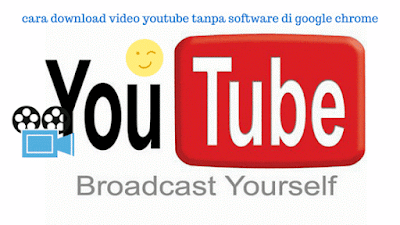 cara download video youtube tanpa software di google chrome