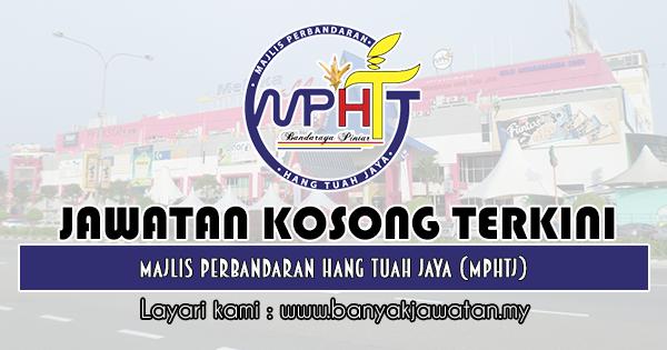 Jawatan Kosong 2019 di Majlis Perbandaran Hang Tuah Jaya (MPHTJ)