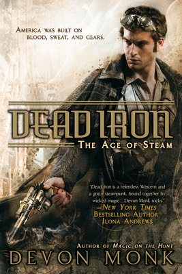 Dead Iron: The Age of Steam by Devon Monk - Book & Bracelet Giveaway - July 6, 2011