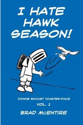 I Hate Hawk Season