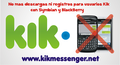 No mas descargas ni registros para usuarios Kik con Symbian y BlackBerry