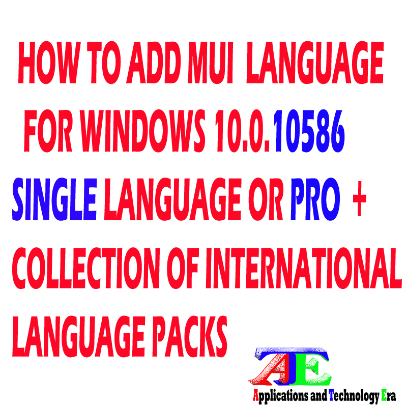 Windows 10 Build 10586 Language Packs 32-bit (x86) and 64